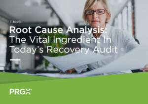 Root Cause Analysis: The Vital Ingredient In Today's Recovery Audit