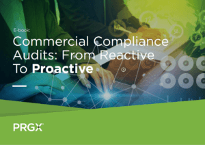 Commercial Compliance Audits: From Reactive To Proactive